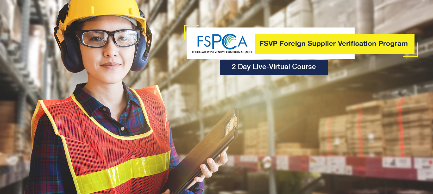 FSPCA FSVP Foreign Supplier Verification Programs Online Training